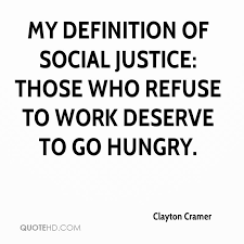 Social Justice Quotes Stunning Clayton Cramer Quotes QuoteHD