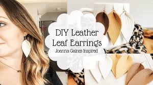 how to make leather leaf earrings joanna gaines inspired earrings leather earring tutorial