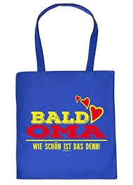 Werdende Oma Geschenk Tasche Sprüche Baumwolltasche Bald Oma Wie