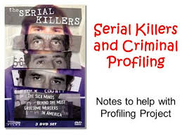criminal profiling establishment of the fbi behavioural science serial killers and criminal profiling notes to help profiling project