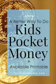 A Better Way To Do Kids Pocket Money With Printable