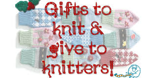 gifts for knitters knitting gifts that you ve been waiting for