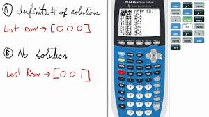 exceptions solving matrix system of equations infinite solutions no solution ti 84 calculator