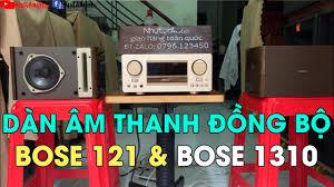 DÀN ÂM THANH ĐỒNG BỘ CỰC CHẤT CỦA BOSE, AMPLY BOSE 1310 & LOA BOSE 121,  NHỰT AUDIO - YouTube