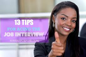 Tips For Acing A Job Interview 13 Tips For Acing The Job Interview