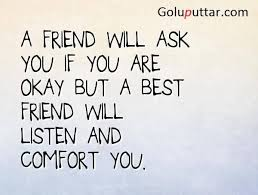 Comfort Quotes Classy Perfect Best Friend Quote A Friend Listen And Comfort You Photos