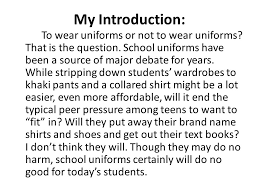 school uniforms essays persuasive essay on school uniforms address  persuasive writing ppt video online 30 my introduction to wear uniforms
