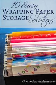 10 Easy Wrapping Paper Storage Solutions