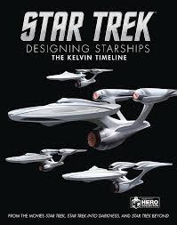 Federation Starship Designs Star Trek Designing Starships Hc Vol 03 Kelvin Timeline