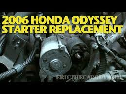how to replace a starter 2006 honda odyssey ericthecarguy how to replace a starter 2006 honda odyssey ericthecarguy