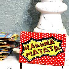 Positive Quote Sign Hakuna Matata Lion King Inspirational Wall Art