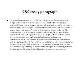 system design eex civilizations and cultures reflective essay c c essay paragraph n culture affects many aspects of life but culture also affects how