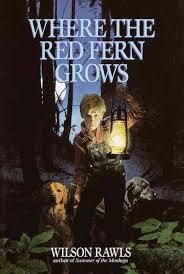 where the red fern grows is a novel written by wilson rawls in 1961 about a 5th grade booksdog bookschildren