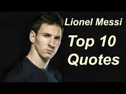 Lionel Messi Quotes Mesmerizing Lionel Messi 48 Real Life Quotes On Success Inspiring