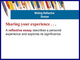 reflective essay in an online class writing reflective essays 5 sharing your experience