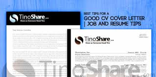 Best Tips For A Good Cv Cover Letter Job And Resume Tips