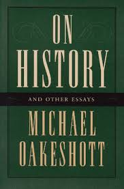 on history and other essays by michael oakeshott 112741
