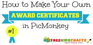 Certificates To Make How To Make Your Own Award Certificates Allfreekidscrafts Com