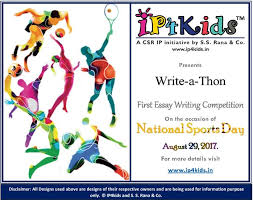 write a thon essay competition on ip in the field of sports in light of the prospective sporting events that are scheduled to take place in the country ip4kids a csr initiative of s s rana co an intellectual