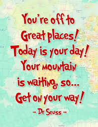 Dr Seuss Inspirational Quotes Beauteous Oh The Places You'll Go Dr Seuss Printables Stuff To Try