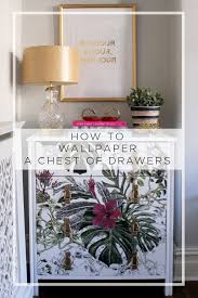 how to wallpaper furniture. How To Wallpaper A Chest Of Drawers Furniture P