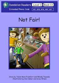 dandelion readers level 3 book 13 not fair sequence air are ere ear eir
