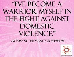 survivors of violence of domestivc quotes