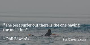 Surfing Quotes Cool Surf Quotes SurfCareers