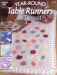 year round table runners in thread crochet annie s pattern instructions new