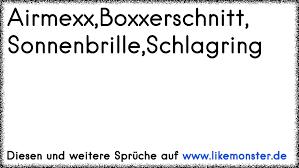 Airmexxboxxerschnitt Sonnenbrilleschlagring Tolle Sprüche Und