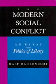 the modern social conflict an essay on the politics of liberty by  483977