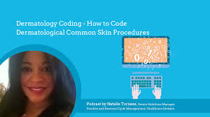 how to code dermatological common skin