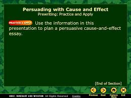 writing workshop persuading cause and effect ppt video  persuading cause and effect prewriting practice and apply
