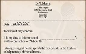 Doctors Note For The Flu Look A Doctors Note So You Can Skip Work For The British Open