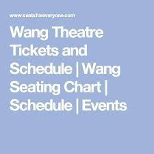 Wang Theater Seating Chart Goldenenterprises Co