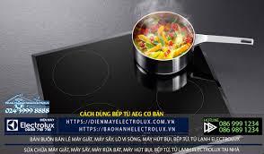 Cách dùng bếp từ AEG cơ bản và các chức năng bạn cần biết