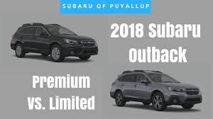 Subaru Model Comparison Chart 2018 Subaru Outback Comparison Premium Vs Limited
