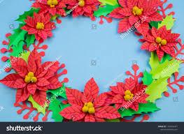 Christmas Paper Flower Wreath Christmas Wreath Paper Flowers Poinsettia Favorite Stock Photo Edit