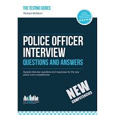 Police Interview Questions And Answers Police Officer Interview Questions And Answers New Core Competencies
