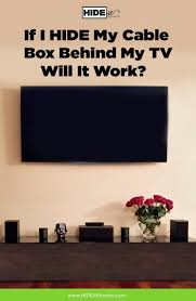 our number one frequently asked question how does the remote work if i decide to hide cable boxcable box wall mounthide tv