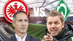 Werder bremen ergebnisse, tabellen und die nächsten spiele. Bundesliga Liveticker Eintracht Frankfurt Werder Bremen Eintracht