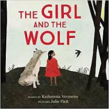 The <b>Girl</b> and the <b>Wolf</b>: Vermette, Katherena, Flett, Julie ...