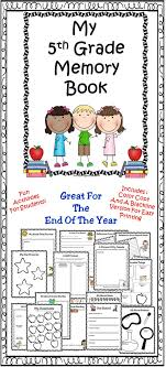 end of year 5th grade memory book includes many fun activities for children to plete at the end of the year this makes a great keepsake for