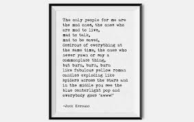 Collection Of Jack Kerouac On The Road Quote 37 Images In Collection