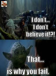 Youve Got To Believe Star Wars Lesson 2 Motivate Amaze Be Great