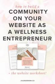 How To Design A Community How To Build A Community On Your Website As A Wellness