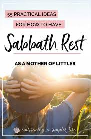 Christian Poster Ideas 55 Practical Ideas For How To Have A Sabbath As A Christian Mother