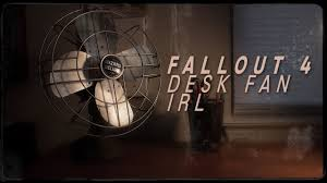 Fallout 4 Desk Fan In Real Life - YouTube