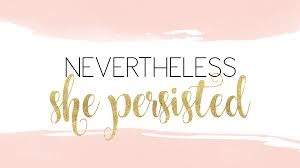 desktop backgrounds quotes.  Quotes Nevertheless She Persisted  Motivational Quote For Desktop Background  Wallpaper Find More To Download Free  Girl Power Inspiration On The Blog Inside Desktop Backgrounds Quotes