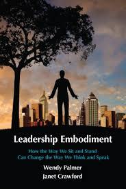 Amazon.com: Leadership Embodiment eBook: Palmer, Wendy, Crawford, Janet:  Kindle Store